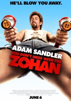 you don't mess with zohan