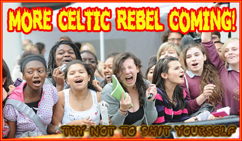more of the celtic rebel coming