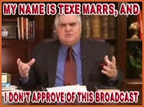 texe marrs does not approve