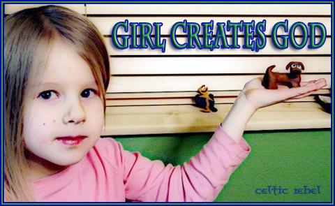 girl creates god