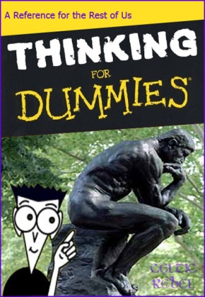 celtic rebel thinking for dummies